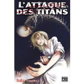 Manga - L'attaque des Titans - Tome 16